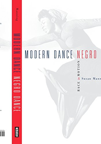 Modern Dance, Negro Dance: Race in Motion