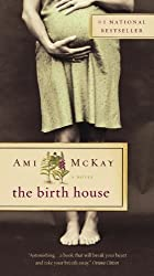 By Ami McKay The Birth House [Mass Market Paperback]