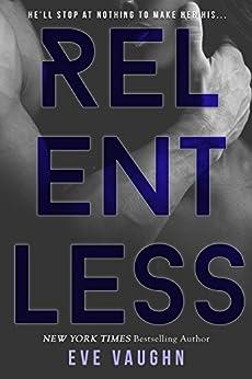 Relentless by [Vaughn, Eve]