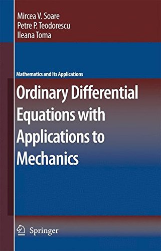 Ordinary Differential Equations with Applications to Mechanics (Mathematics and Its Applications)