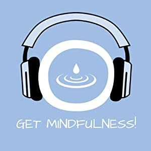 Get Mindfulness! Achtsamkeitstraining mit Hypnose Hörbuch