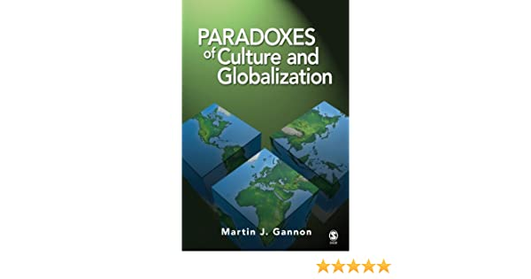 Paradoxes of culture and globalization kindle edition by martin j paradoxes of culture and globalization kindle edition by martin j gannon politics social sciences kindle ebooks amazon fandeluxe Image collections