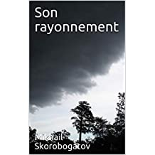 Son rayonnement (French Edition)