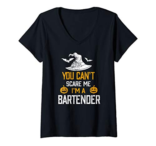 Womens You Can't Scare Me I'm A Bartender Costume Halloween  V-Neck T-Shirt
