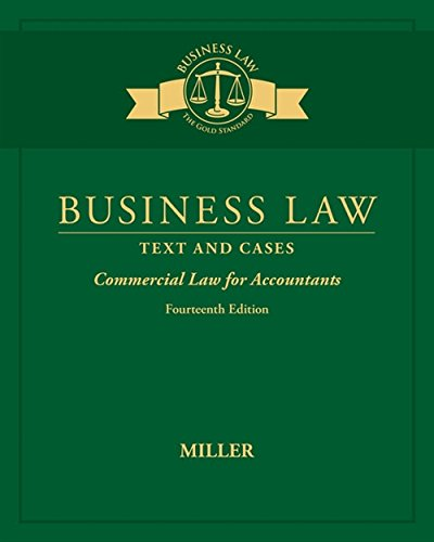 Business Law: Text & Cases - Commercial Law for Accountants