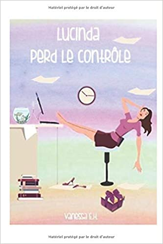 Amazon.com: Lucinda perd le contrôle (French Edition ...