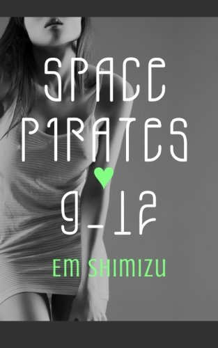 Read Online Space Pirates 9-12 pdf