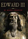 Edward III (The English Monarchs Series), W Mark Ormrod, 0300194080