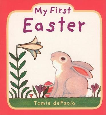 My First Easter[MY 1ST EASTER-BOARD][Board Books] pdf epub