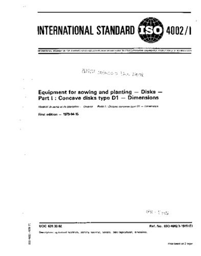 Concave Disc (ISO 4002-1:1979, Equipment for sowing and planting - Part 1 : Concave disks type D1 -)
