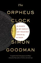 The Orpheus Clock: The Search for My…