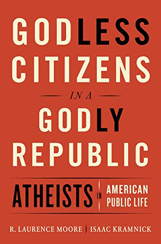 [BEST] Godless Citizens in a Godly Republic: Atheists in American Public Life<br />W.O.R.D
