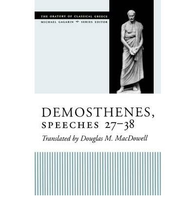 Read Online [(Demosthenes, Speeches 27-38)] [Author: Demosthenes] published on (November, 2004) ebook