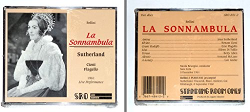 Bellini: La Sonnambula (complete opera) - Live Performance New York 5 December 1961 / Bellini: I Puritani (excerpts) Edinburgh 8 September 1960 by Standing Room Only