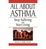 img - for All About Asthma: Stop Suffering and Start Living (Paperback) - Common book / textbook / text book