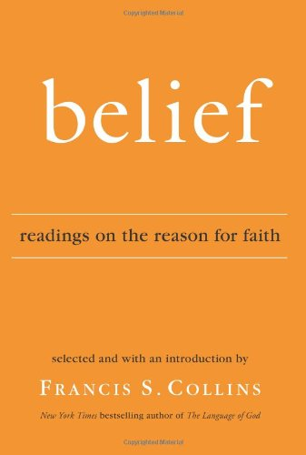 Belief: Readings on the Reason for Faith pdf epub
