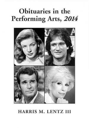 Download [(Obituaries in the Performing Arts)] [Author: M. Lentz Harris] published on (April, 2015) pdf
