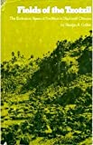 Fields of the Tzotzil, George A. Collier, 0292724128