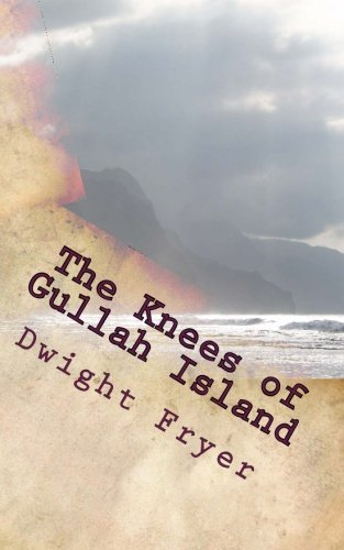 The Knees of Gullah Island (Volume 2) by Dwight Fryer (2013-08-03) (Dwight Fryer compare prices)