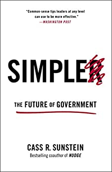 Simpler: The Future of Government by [Sunstein, Cass R.]