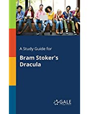 A Study Guide for Bram Stoker's Dracula