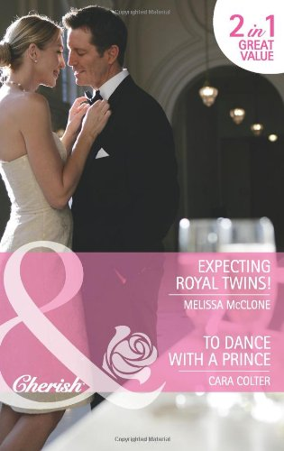 book cover of Expecting Royal Twins! / To Dance with a Prince