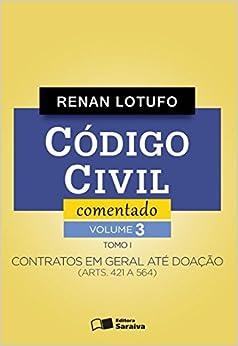 Book Codigo Civil Comentado - Contratos Em Geral Ate Doacao (Arts. 421 A 564) - Tomo I - Vol. 3