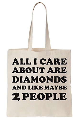 People Bag Tote Care 2 Maybe And About Canvas Are Diamonds I All Like TgwUF
