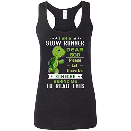 I Am A Slow Runner Dear God Please Let There Be Someone Behind Me To Read This Tank Top for Women - Women Tank Top - Outdoor Activities - Gift - This Guess Brand