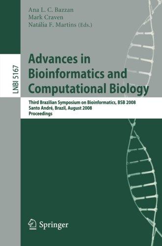 Advances in Bioinformatics and Computational Biology: Third Brazilian Symposium on Bioinformatics, BSB 2008, Sao Paulo,