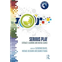 Serious Play: Literacy, Learning and Digital Games