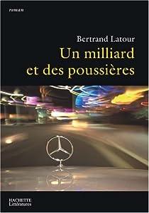 Un milliard et des poussières par Latour