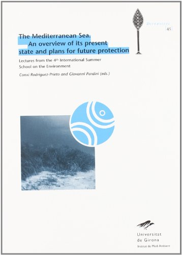 Descargar Libro The Mediterranean Sea. An Overview Of Its Present State And Plans For Future Protection: Lectures From The 4th International Summer School On The Environment Conxi Rodríguez-prieto