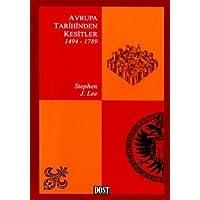 AVRUPA TARİHİNDEN KESİTLER 1494-1789