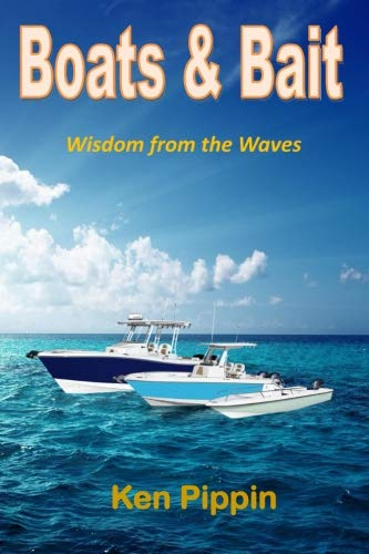 Boats and Bait: Wisdom from the Waves
