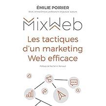 MixWeb: Les tactiques d'un marketing Web efficace