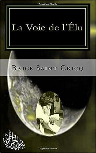 Lire en ligne La Voie de l'Élu: Soufisme epub pdf