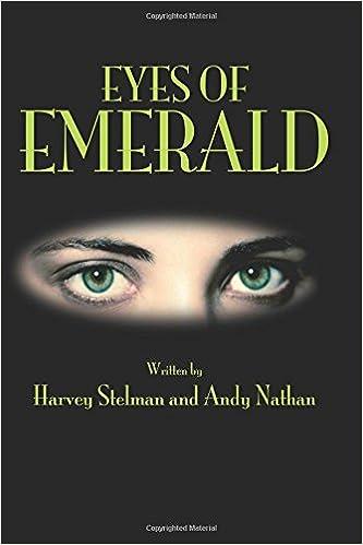 Eyes Of Emerald: Mr  Harvey N Stelman, Andy Nathan