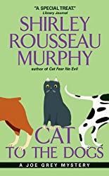 Cat to the Dogs (Joe Grey Mystery Book 5)