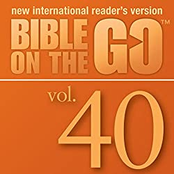 Bible on the Go, Vol. 40: The Rich Man; Zacchaeus; Mary's Perfume; Jesus Enters Jerusalem