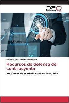 Book Recursos de defensa del contribuyente (Spanish Edition)