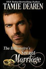 The Billionaire's Secret Marriage (The Limitless Clean Billionaire Romance Series Boo
