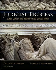 Judicial Process 5th (fifth) edition Text Only (Judicial Process 5th Edition)