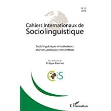 Cahiers Internationaux de sociolinguistique n°13 (French Edition)
