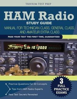 Ham Radio Study Guide Team: Ham Radio Study Guide : Manual for Technician Class, General Class, and Amateur Extra Class (Paperback); 2015 Edition