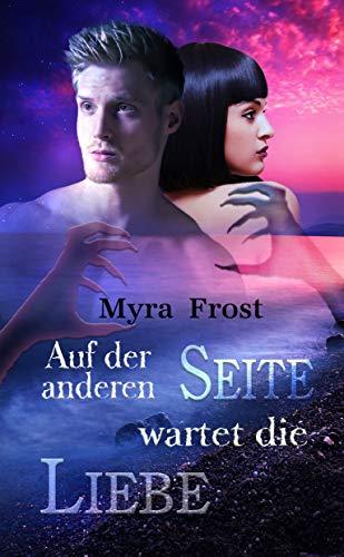 Auf der anderen Seite wartet die Liebe (German Edition)