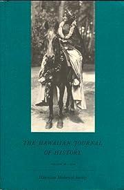 The Hawaiian Journal of History, Volume 28,…