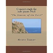 """Concert Etude for Solo Piano No.6: """"The Stanzas of the Devil"""""""