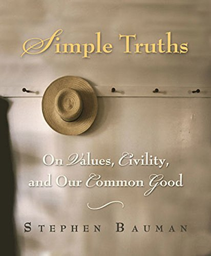 Simple Truths: On Values, Civility, and Our Common Good pdf