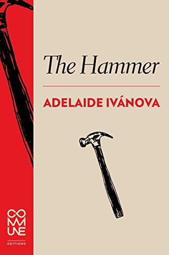 The Hammer Adelaide Ivánova